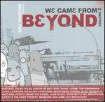 We Came from Beyond, Vol. 2