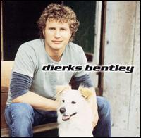 Dierks Bentley - Dierks Bentley