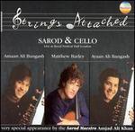 Amaan & Ayaan Ali Bangash With Mathew Barley and Amjad Ali Khan / Strings Attached /
