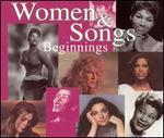 Women & Songs: Beginnings