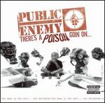 There's a Poison Goin' On... [Bonus Tracks]