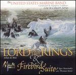Johan de Meij: Lord of the Rings; Stravinsky: Firebird Suite