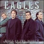 Hole in the World [DVD Single] - Eagles