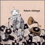 Future Vintage