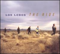 The Ride - Los Lobos