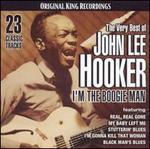 Very Best of John Lee Hooker: I'm The Boogie Man