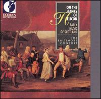 On the Banks of Helicon: Early Music of Scotland - Baltimore Consort