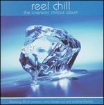 Reel Chill: Cinematic Chillout Album