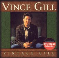 Vintage Gill [BMG] - Vince Gill