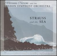 Strauss and the Sea - London Symphony Orchestra