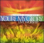You're My Glory: Live Worship