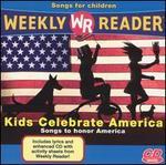 Weekly Reader: Kids Celebrate America