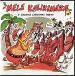 Mele Kalikimaka... A Hawaiian Christmas Party