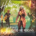God He Reigns: Live Worship from Hillsong Church