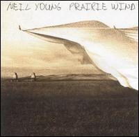 Prairie Wind - Neil Young