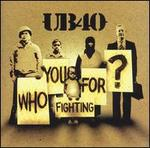Who You Fighting For? [Unenhanced]
