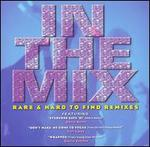In the Mix: Rare and Hard to Find Remixes