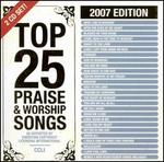 Top 25 Praise Songs 2007 Edition [2 Cd]