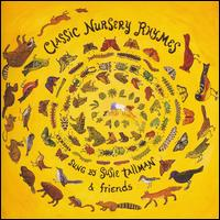 Classic Nursery Rhymes - Susie Tallman