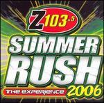 Summer Rush 2006 (Z103.5)