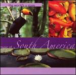The World's a Stage: Music of South America