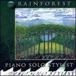 Rainforest- Piano Solo Stylist