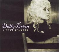 Little Sparrow - Dolly Parton