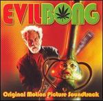 Evil Bong [Soundtrack]