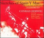 Sketches of Spain y Mas: The Latin Side of Miles Davis