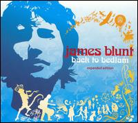 Back to Bedlam [Bonus Disc] [Clean] - James Blunt