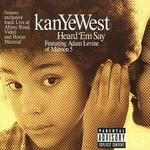 Heard Em Say [EP] - Kanye West