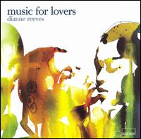 Music for Lovers - Dianne Reeves