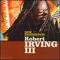 New Momentum - Robert Irving III