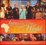 Love Can Turn the World