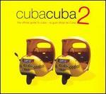 Cuba Cuba 2: The Official Guide to Cuba