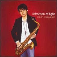 Refraction of Light - Robert MacGregor