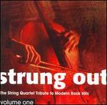 Strung Out, Vol.1: The String Quartet Tribute To Modern Rock Hits