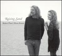 Raising Sand - Robert Plant/Alison Krauss