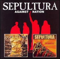 Against/Nation - Sepultura