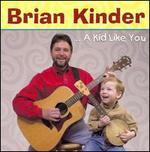 A Kid Like You