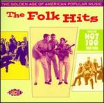 The Golden Age of American Popular Music-the Folk Hits From the Hot 100: 1958-1966