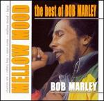The Best of Bob Marley: Mellow Mood