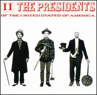 Presidents of the United States of America: II [Sony Mid-Price] - The Presidents of the United States of America
