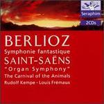 Berlioz: Symphonie fantastique; Saint-Sadns: Organ Symphony