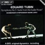 "Eduard Tubin: Symphony No.5; Suite from the ballet ""Kratt"""