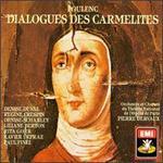 Poulenc: Dialogues des Carm?lites