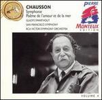 Chausson: Symphony, Po�m de l'amour et de la mer