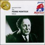 Pierre Monteux Edition [Highlights]
