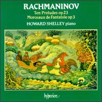 Rachmaninov: Ten Preludes; Morceaux de Fantaisie - Howard Shelley (piano)