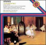 Tchaikovsky: Romeo & Juliet; Nutcracker; Swan Lake